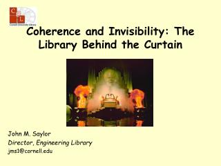 Coherence and Invisibility: The Library Behind the Curtain