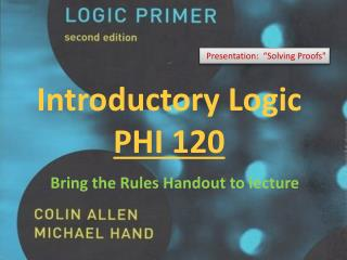 Introductory Logic PHI 120