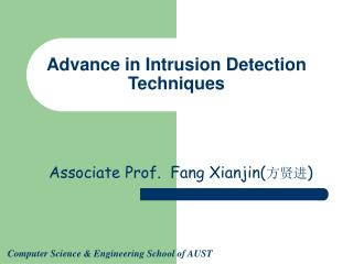 Advance in Intrusion Detection Techniques