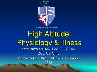 High Altitude: Physiology  Illness