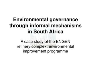 Environmental governance through informal mechanisms in South Africa