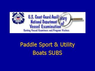 Sport Utility Boats (SUB)