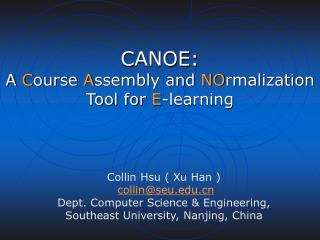 CANOE:  A  C ourse  A ssembly and  NO rmalization Tool for  E -learning