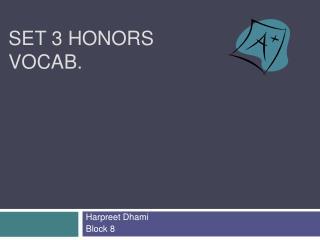 Set 3 Honors Vocab.