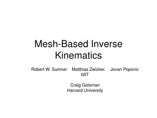 Mesh-Based Inverse Kinematics
