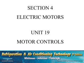 SECTION 4 ELECTRIC MOTORS UNIT 19 MOTOR CONTROLS