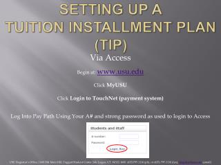 Setting up a Tuition Installment Plan (TIP)