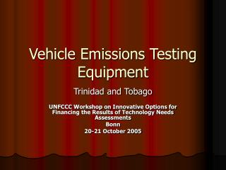 Vehicle Emissions Testing Equipment