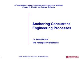 Dr. Peter Hantos The Aerospace Corporation