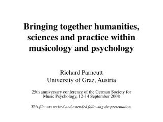 Bringing together humanities, sciences and practice within musicology and psychology