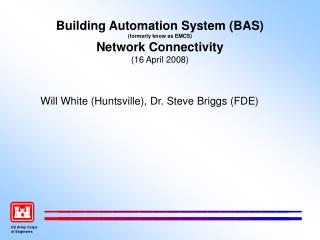 Building Automation System (BAS)  (formerly know as EMCS) Network Connectivity (16 April 2008)