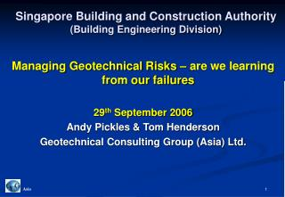 Singapore Building and Construction Authority (Building Engineering Division)