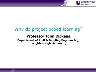 Why do project based learning?