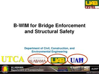 B-WIM for Bridge Enforcement and Structural Safety