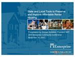 State and Local Tools to Preserve and Improve Affordable Rental Housing