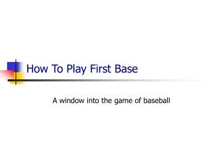 How To Play First Base