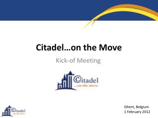 Citadel…on the Move