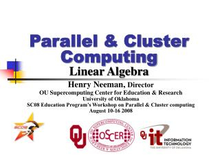 Parallel & Cluster Computing Linear Algebra