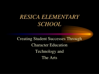 RESICA ELEMENTARY SCHOOL