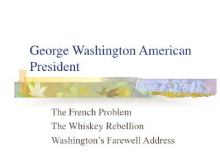 George Washington American President