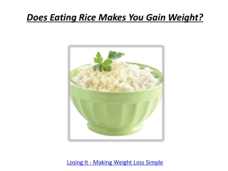 Does Eating Rice Makes You Gain Weight?