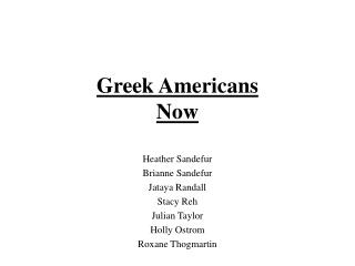 Greek Americans Now
