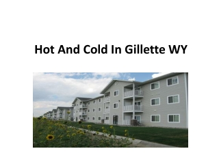 Hot And Cold In Gillette WY