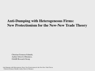 Anti-Dumping with Heterogeneous Firms:  New Protectionism for the New-New Trade Theory