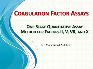 Coagulation Factor  Assays