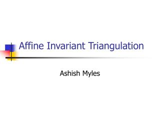 Affine Invariant Triangulation