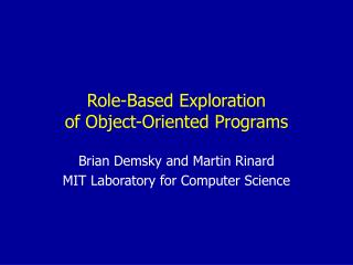 Role-Based Exploration of Object-Oriented Programs