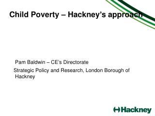 Child Poverty – Hackney's approach