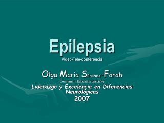 Epilepsia Video-Tele-conferencia