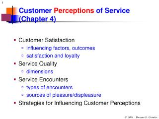 Customer  Perceptions  of Service (Chapter 4)