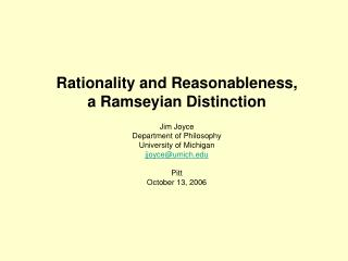 Rationality and Reasonableness, a Ramseyian Distinction