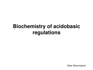 Biochemistry of acidobasic regulations
