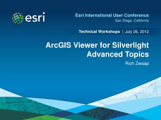 ArcGIS Viewer for Silverlight Advanced Topics