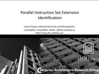 Parallel Instruction Set Extension Identification