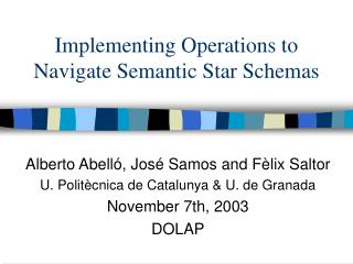 Implementing Operations to Navigate Semantic Star Schemas