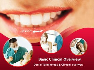 Basic Clinical Overview