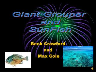 Beck Crawford and Max Cole