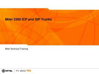 Mitel 3300 ICP and SIP Trunks