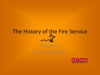 The History of the Fire Service