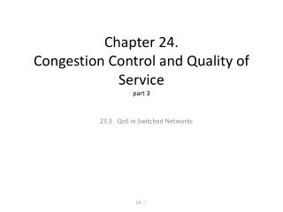 Chapter 24.  Congestion Control and Quality of Service part 3