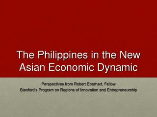 The Philippines in the New Asian Economic Dynamic