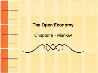 The Open Economy Chapter 8 - Mankiw