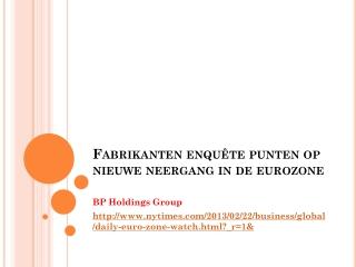 Fabrikanten enquête punten op nieuwe neergang in de eurozon