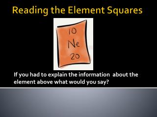 Reading the Element Squares