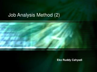 Job Analysis Method (2)