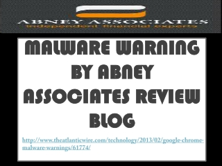Malware Warning by Abney Associates Review Blog: Why Malware